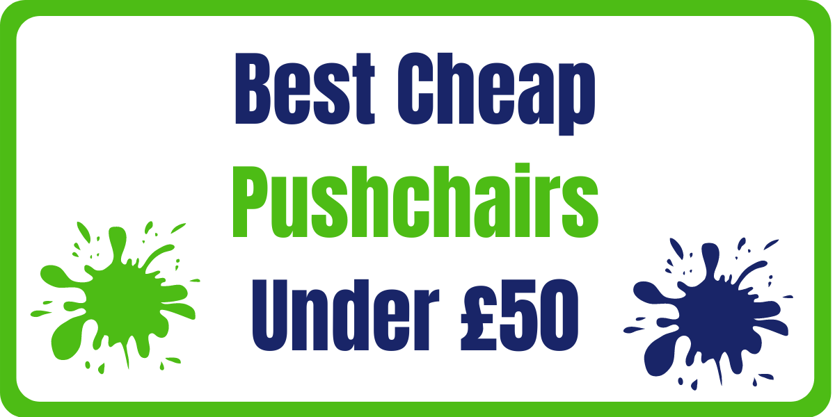 Best Cheap Pushchairs Under £50
