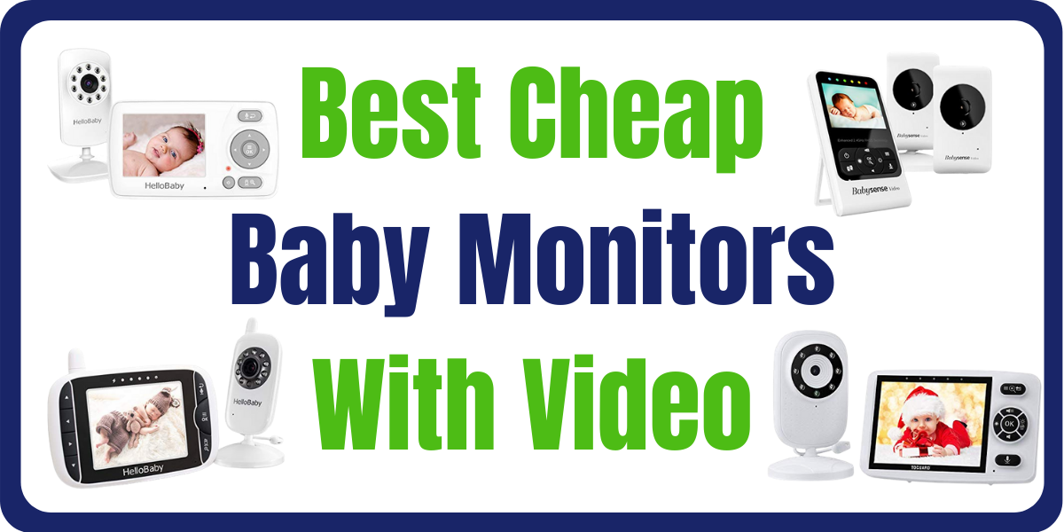 Best Cheap Baby Monitors With Video